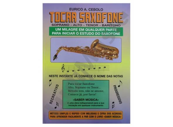 Libros de saxofón Eurico A. Cebolo Tocar Saxofone