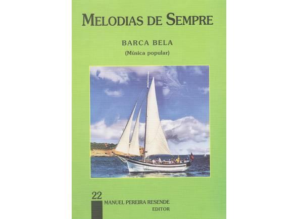 Cancionero Manuel Pereira Resende Melodias de Sempre Barca Bela Nº22