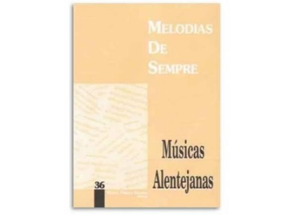 Cancionero Manuel Pereira Resende Melodias de Sempre Músicas Alentejanas Nº36