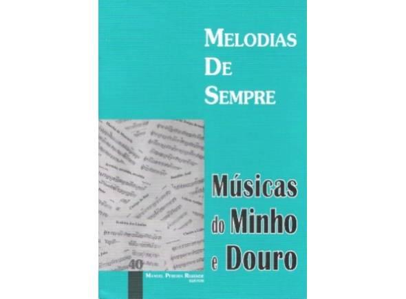 Cancionero Manuel Pereira Resende Melodias de Sempre Músicas do Minho e Douro Nº40